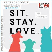 Sit, Stay, Love @ Anthropologie in Beverly Hills 9/15/12